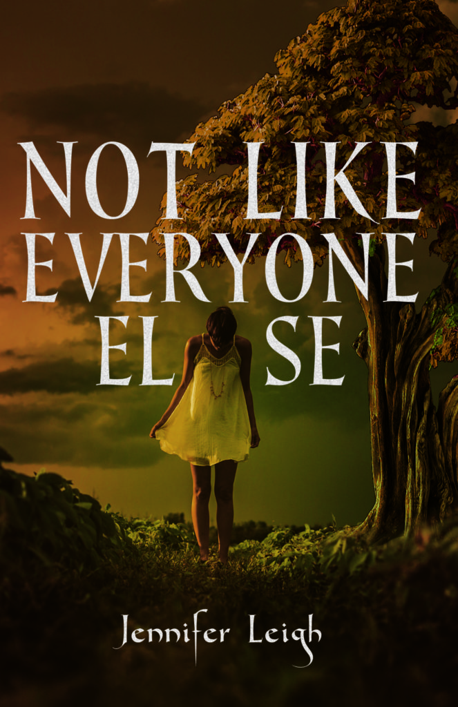 Not Like Everyone Else - Jennifer Leigh